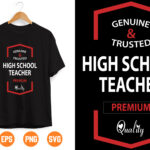 14 1 Vectorency Genuine And Trusted High School Teacher SVG Files Instant Download, Cricut Cut Files, Silhouette Cut Files, Download, Print