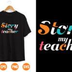 14 Vectorency Story My Teacher SVG, Teacher svg, Teacher Appreciation svg, Teacher svg Files, svg Files for Cricut, svg Designs