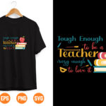 14 2 Vectorency Tough enough to be a daycare teacher, thank teachers' day appreciation gift digital files, svg, dxf, pdf, jpg png diy decal vinyl, printable
