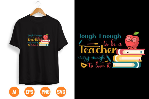 14 2 scaled Vectorency Tough enough to be a daycare teacher, thank teachers' day appreciation gift digital files, svg, dxf, pdf, jpg png diy decal vinyl, printable