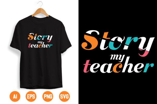 14 scaled Vectorency Story My Teacher SVG, Teacher svg, Teacher Appreciation svg, Teacher svg Files, svg Files for Cricut, svg Designs