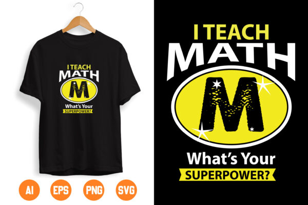 15 scaled Vectorency I'm A Math TeacherI Teach What's Your Super Power Cut File Teacher SVG Apple SVG School SVG Clipart Svg Dxf Eps Png Silhouette Cricut Cut
