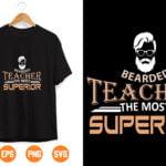 16 Vectorency Bearded teacher the most superior svg, svg, back to school svg, svg design