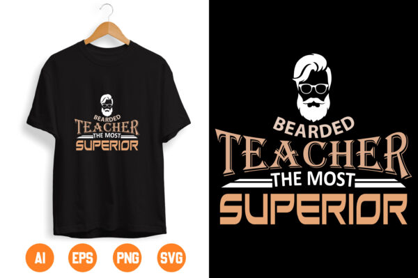 16 scaled Vectorency Bearded teacher the most superior svg, svg, back to school svg, svg design