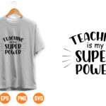 17 Vectorency Teaching is my Super Power SVG Cutting File, Ai, Dxf and Printable PNG Files | Cricut Cameo Silhouette | Teacher School Classroom Passion