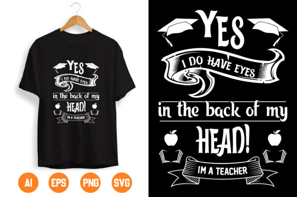 2 scaled Vectorency Yes, I do Have Eyes In The Back of My Head! i'm Teacher SVG PNG DXF Cut Files, Funny Teacher Svg