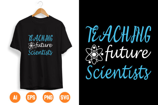 29 scaled Vectorency Teaching future scientists SVG, Science svg, Teacher svg, Teacher gift, School svg, Back to school svg, Funny svg, End of school svg