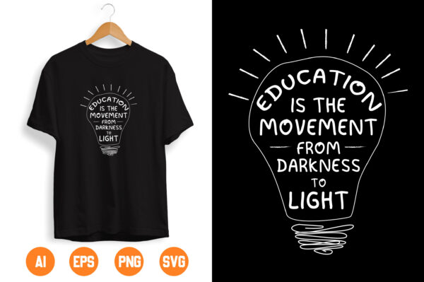 3 1 scaled Vectorency Education Is The Movement From Darkness To Light SVG gift for Teachers Svg for Cricut, Png, Dxf