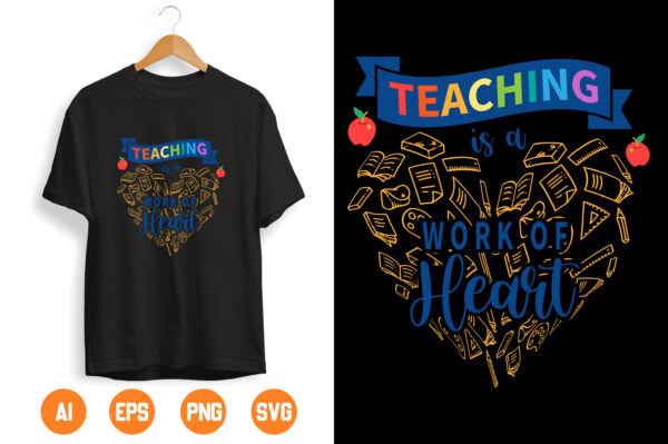 3 scaled Vectorency Teaching Is a Work of Heart SVG - TEACHER quote printing and cutting files PNG for printer cricut