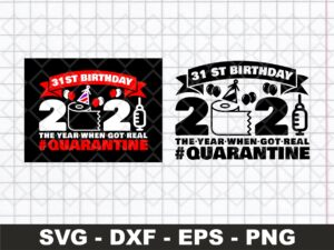 31st Birthday 2021 The Year When Got Real Quarantine Funny Toilet Paper