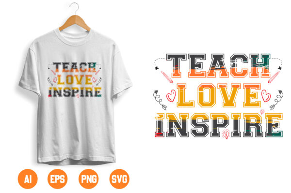 4 scaled Vectorency Teach Love Inspire svg, Teacher svg, Teacher Appreciation svg, Teacher Shirt svg, Teacher svg Files, svg Files for Cricut