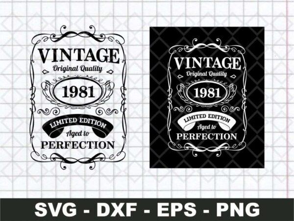 40th Birthday Svg, Idea 40th Birthday Shirt Aged To Perfection Vintage 1981 SVG