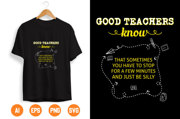 7 scaled Vectorency Good Teachers Know That Sometimes you have to Stop SVG Digital Download, SVG Cut File - Funny Teaching Defined Svg, Teacher Gift