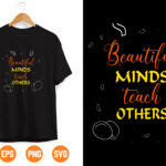 8 Vectorency Beautiful minds To Teach others SVG PNG, Teacher Appreciation svg, Back To School svg, Digital Instant Download File for Cricut