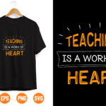 9 Vectorency Teachers svg, teaching is a work of heart svg cutting file, students svg, school svg, learning svg, teaching svg, teacher appreciation day