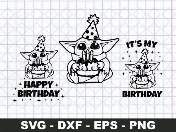 Baby Yoda It's My Birthday Svg, Birthday Svg, Mandalorian Svg