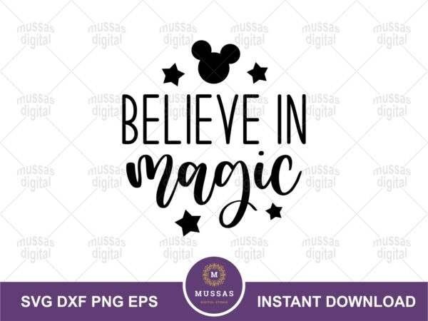 Believe in Magic Quote, Mickey Ears SVG