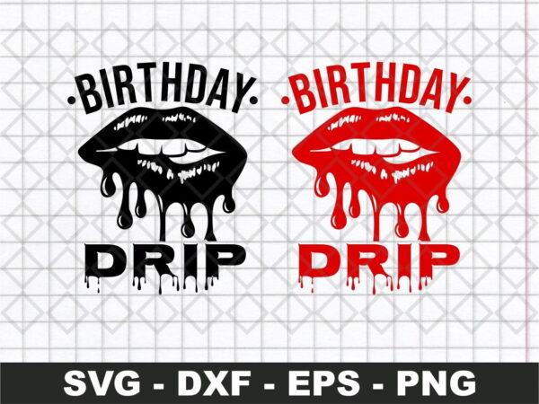 Birthday Drip Svg