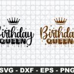 Birthday Queen SVG, Dripping Queen Birthday SVG