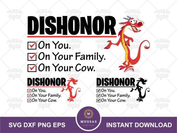Dishonor on you Mulan disney