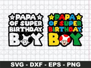 Funny Papa Of Super Birthday Boy SVG Cut File