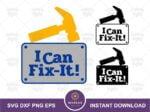 I Can Fix It! SVG, Felix Jr Quote