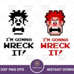 I'm Gonna Wreck It! SVG, Wreck-It Ralph Quote