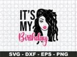 It's My Birthday Day SVG, Lady Black Woman Vector SVG