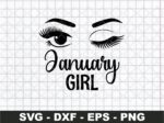 January Girl SVG, A Queen was born in January SVG Cricut File