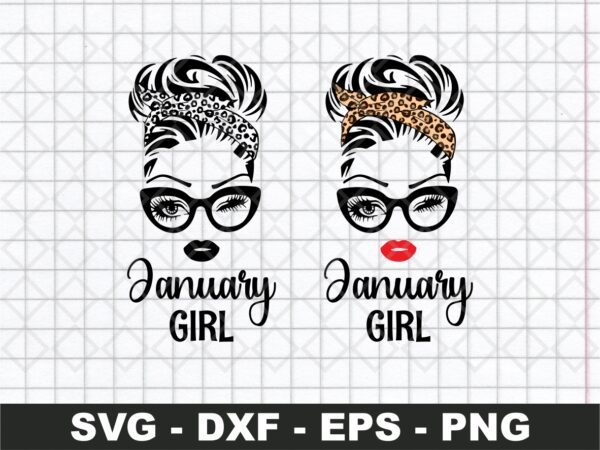 January Girl SVG, Woman With Glasses Svg, Girl With Leopard Bandana SVG Cut File