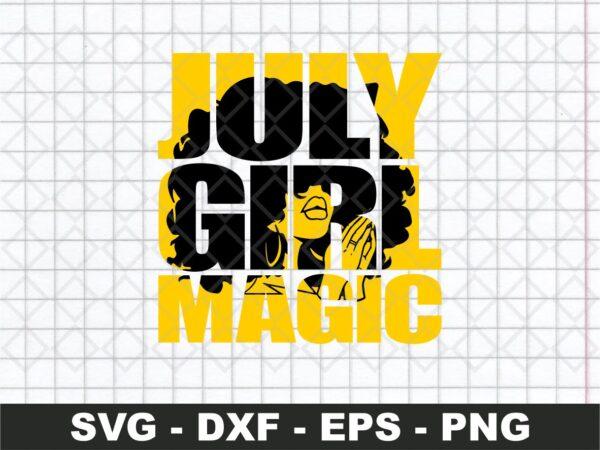July Girl Magic SVG Cut File