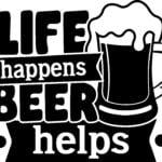 LifeHappensBeerHelps Vectorency Life Happens Beer Help SVG, Funny Beer Quotes, Beer Dad Shirt Design Svg, Beer Mug Svg, Beer Lover Svg Cut File, Silhouette Cricut