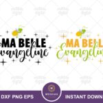 Ma Belle Evangeline SVG, Ray Light-Up Quote