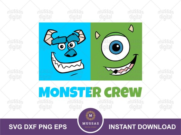 Monster Crew SVG, Mike and Sulley Quote