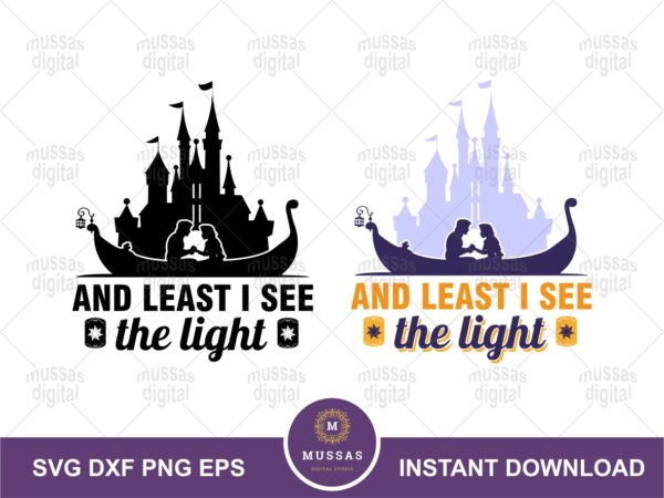 Rapunzel and Flynn Quote, And least I see the light SVG
