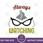 Roz Quote, Monster Inc, Always Watching SVG Cut File