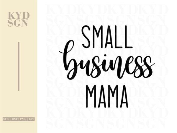 Small Business Mama