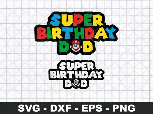 Super Mario Birthday Dad SVG
