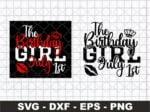 The Birthday Girl July 1st SVG