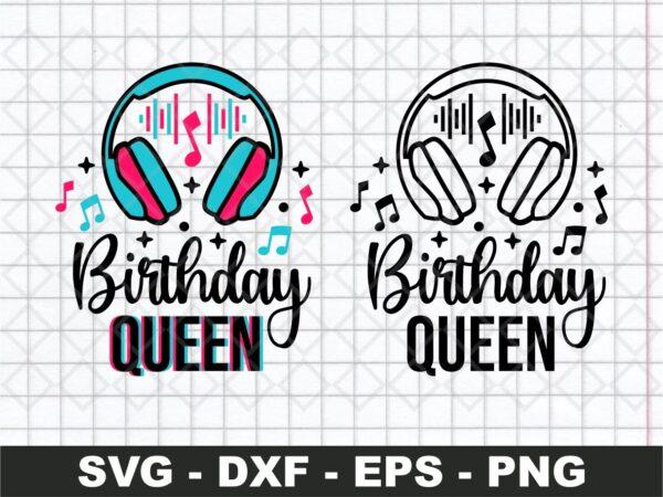 Tiktok Birthday Queen SVG, Birthday Squad SVG