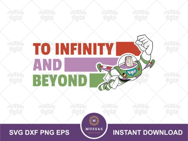 To Infinity and Beyond SVG, Buz Quote Toy Story SVG