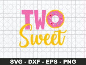 Two Sweet SVG, 2nd Birthday SVG
