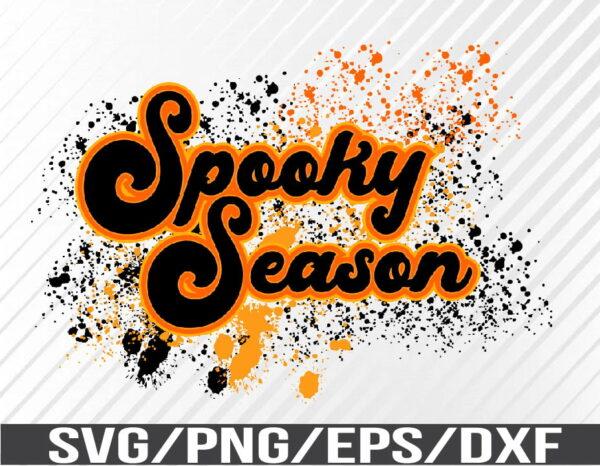 WTM 01 62 Vectorency Spooky Season, Splattered, Halloween, Sublimation, SVG, EPS, PNG, DXF, Digital Download