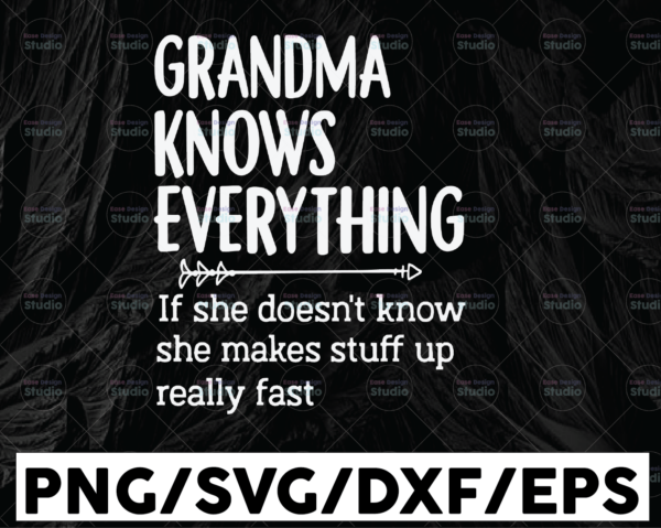 WTMETSY13012021 01 103 Vectorency Grandma Knows Everything svg, Mama svg, mama gift shirt, Mother's Day gift, Distressed, Vintage, Vector SVG, Shirt Design for Cricut