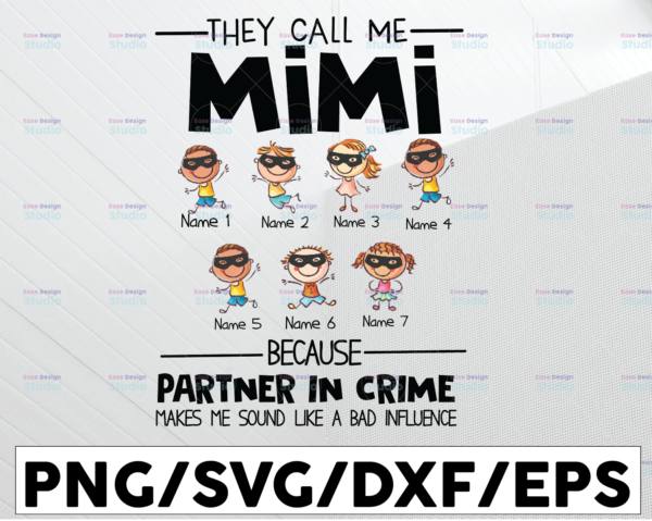 WTMETSY13012021 01 133 Vectorency Personalized Name They Call Me Mimi Because Partner In Crime Makes Me Sound Like A Bad Influence PNG,Printable, Digitaldownload,Grandma Gift