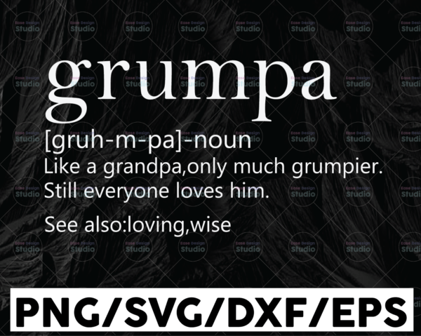 WTMETSY13012021 01 151 Vectorency Grumpa Like a Grandpa Only Much Grumpier SVG, Grumpa definition, Grandparents Day, Funny Father's Day SVG File for Cricut or Silhouette