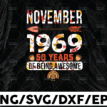 WTMETSY13012021 01 175 Vectorency November 1969 50 years of being awesome PNG, dxf,eps,png, Digital Download Thanksgiving PNG, Thanksgiving Turkey png