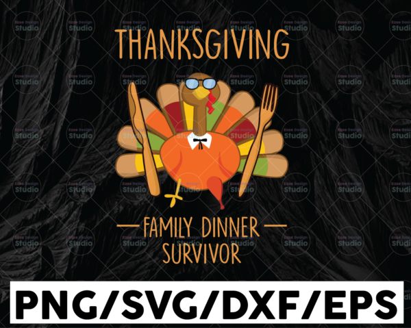 WTMETSY13012021 01 197 Vectorency Thankgiving family dinner survivor svg, dxf,eps,png, Digital Download, Thanksgiving Svg, Thanksgiving svg Svg, Turkey Svg ,Silhouette And Cricut Cut File, turkey svg