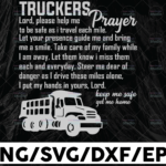WTMETSY13012021 01 219 Vectorency Truckers Prayer SVG, pray for trucker svg, Truck Lover, Semi truck svg,Trucking Quote svg, File For Cricut, Silhouette