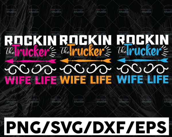 WTMETSY13012021 01 230 Vectorency Rockin Trucker Wife Life SVG Files for Cricut Vector PNG Sublimation Truck driver svg, Truck flag svg, Trucker svg